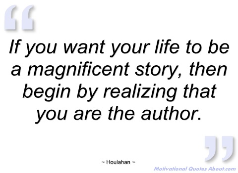 if-you-want-your-life-to-be-magnificent-houlahan